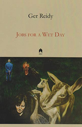 Jobs for a Wet Day: Reidy, Gerard
