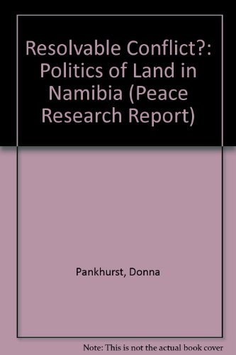9781851431465: Resolvable Conflict?: Politics of Land in Namibia (Peace Research Report)