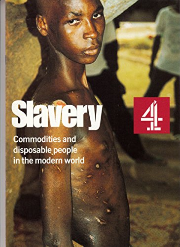 Slavery: Commodities and disposable people in the modern world (1851442871) by Bales, Kevin