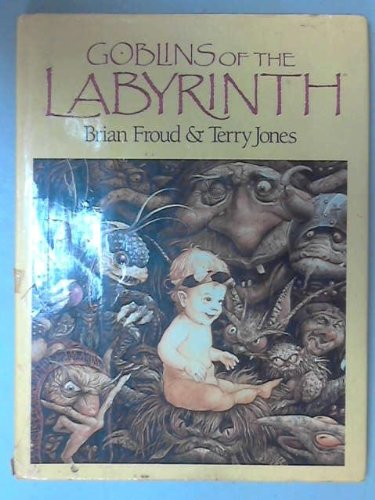 9781851450589: Goblins of the Labyrinth
