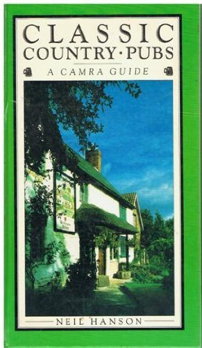 9781851451142: Classic Country Pubs: A Camra Guide