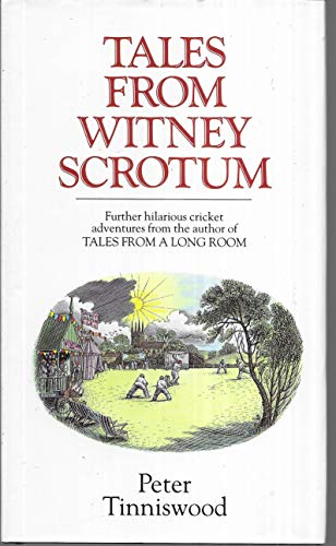 Tales from Witney Scrotum (1851451390) by Tinniswood, Peter