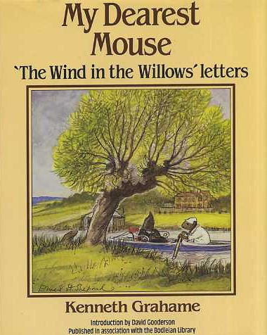 MY DEAREST MOUSE 'The Wind in the Willows' Letters