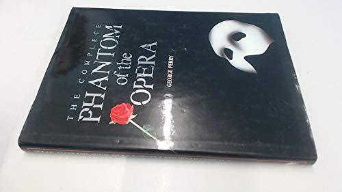 9781851451722: The Complete Phantom of the Opera