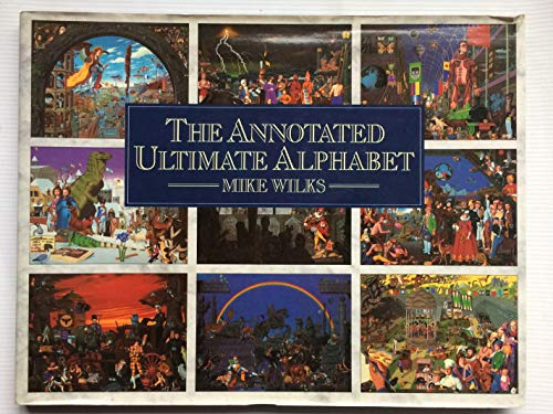 9781851451746: The Annotated Ultimate Alphabet