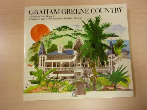 Graham Greene Country: Graham Greene
