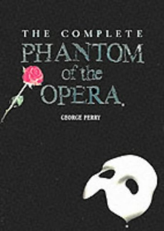9781851452262: The Complete Phantom of the Opera