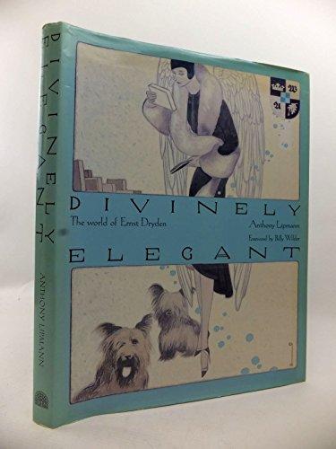 9781851452361: Divinely Elegant: The World of Ernst Dryden