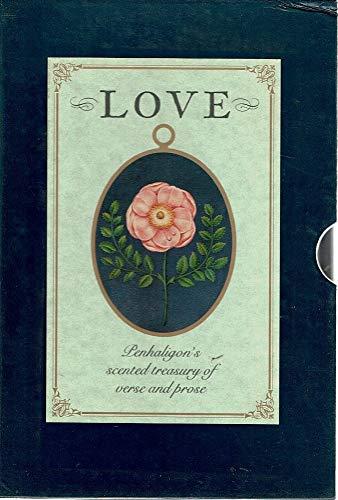 Love (Penhaligon's Scented Treasury of Verse &: Pickles, Sheila