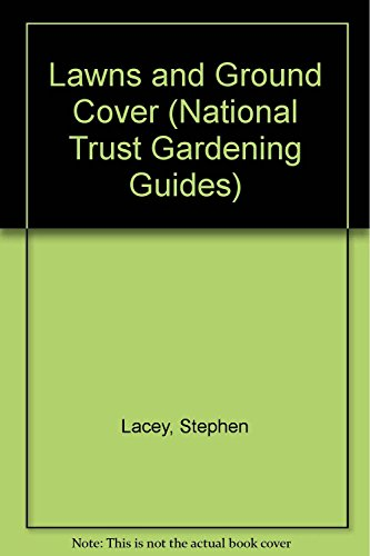 Lawns and Ground Cover: The National Trust: Lacey, Stephen: Hobhouse,