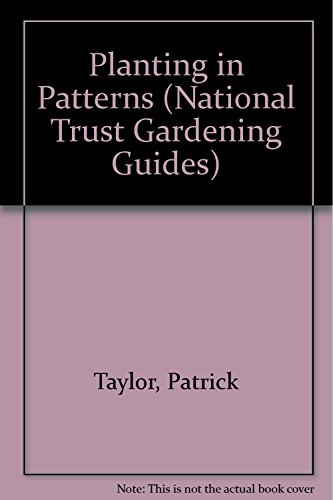 9781851452965: Planting in Patterns (National Trust Gardening Guides)