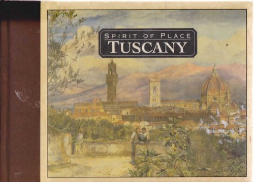 Tuscany (Spirit of Place)