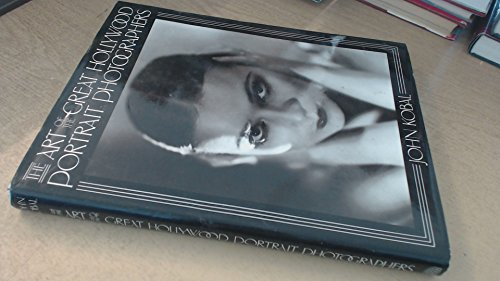 9781851453085: The Art of the Great Hollywood Portrait Photographers