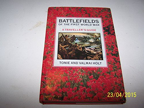 9781851453641: Battlefields of the First World War: A Traveller's Guide