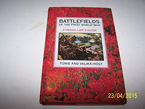 9781851453641: Battlefields of the First World War: A Traveller's Guide