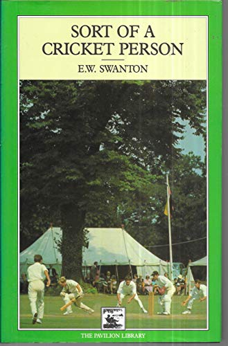 9781851453702: Sort of a Cricket Person (Cricket Library)