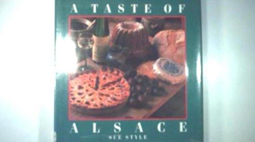 TASTE OF ALSACE: Style, Sue