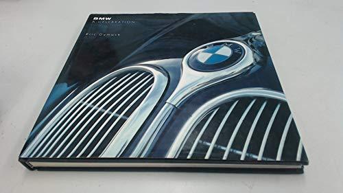 9781851454242: BMW A CELEBRATION