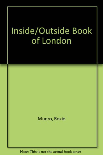 9781851454709: Inside - Outside Book of London