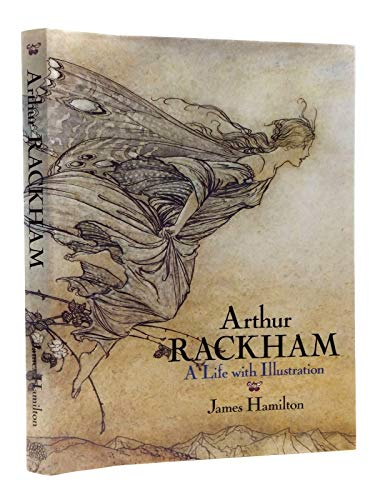 9781851455317: Arthur Rackham: A Life with Illustration