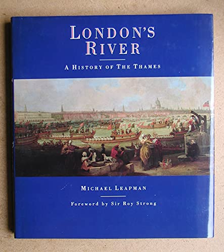 9781851456444: London's River: A History of the Thames