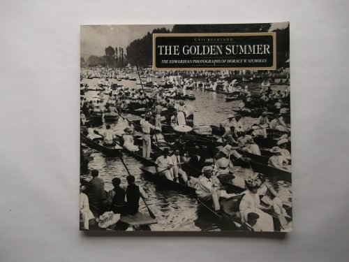 9781851457533: The Golden Summer: The Edwardian Photographs of Horace W. Nicholls