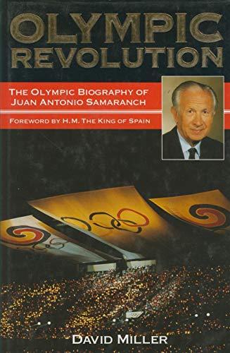9781851457687: Olympic Revolution: The Biography of Juan Antonio Samaranch