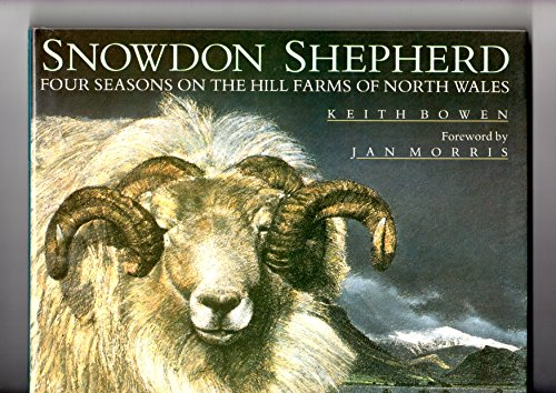 9781851457731: Snowdon Shepherd: Four Seasons on the Hill Farms of North Wales