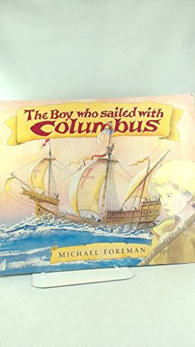 The Boy Who Sailed with Columbus: Foreman, Michael