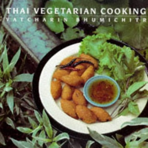 9781851458912: Thai Vegetarian Cooking