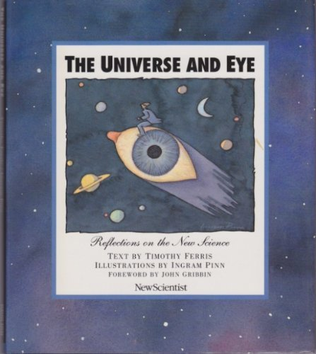9781851459308: The Universe and Eye: Of Man and New Science