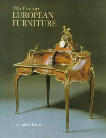 Nineteenth Century European Furniture (1851490019) by Christopher Payne