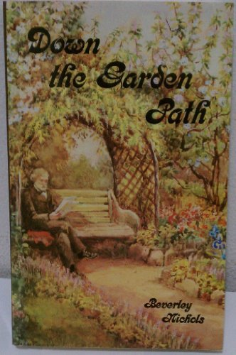 Down the Garden Path (9781851490073) by Beverley Nichols