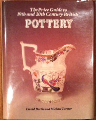 9781851490097: The Price Guide to 19th and 20th Century British Pottery: Including Staffordshire Figures and Commemorative Wares