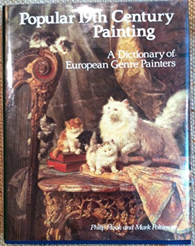 9781851490110: Popular Nineteenth Century Painting: A Dictionary of European Genre Painters