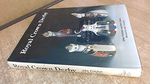 Royal Crown Derby (1851490574) by Twitchett, John; Bailey, Betty