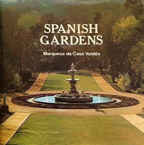 Spanish Gardens: Marquesa De Casa
