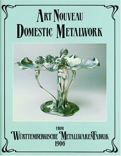 Art Nouveau Domestic Metalwork from Wurttembergische Metallwarenfabrik: Wurttembergische MetallwarenFabrik, W
