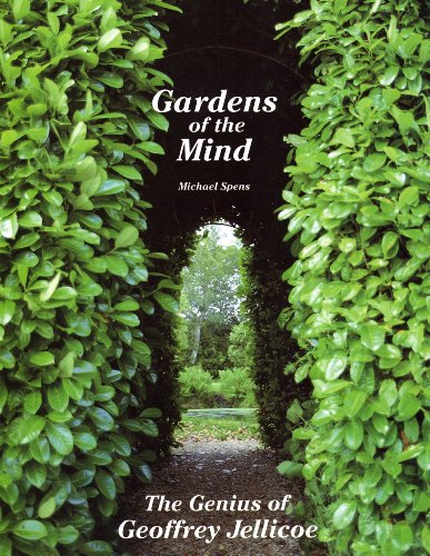 Gardens of the Mind the Genius of Geoffrey Jellicoe