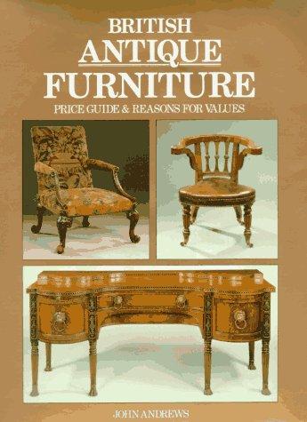 9781851490905: British Antique Furniture PG & Reasons for Values