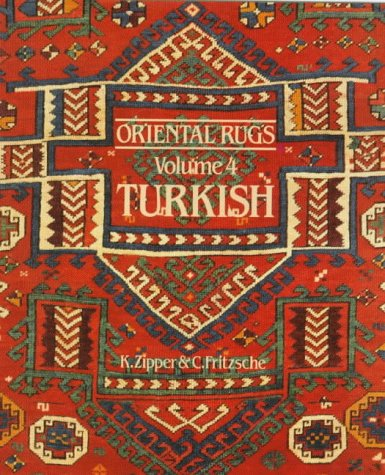 Oriental Rugs Vol 4 By K Zipper