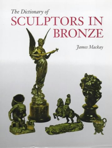 The Dictionary of Sculptors in Bronze: MacKay, James Alexander