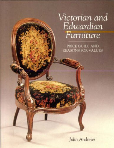 VICTORIAN AND EDWARDIAN FURNITURE