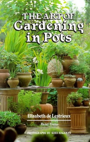 9781851491315: The Art of Gardening in Pots