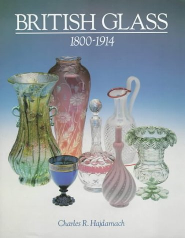 British Glass 1800-1914: Hajdamach, Charles