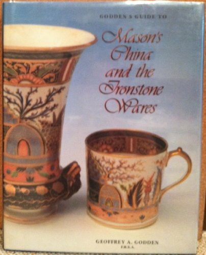 9781851491476: Godden's Guide to Mason's China and the Ironstone Wares