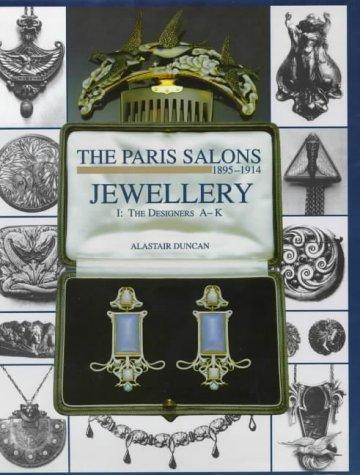 9781851491599: The Paris Salons 1895-1914: Jewellery the Designers A-K