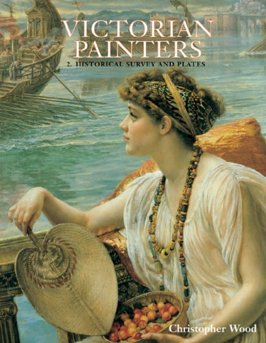 Victorian Painters: 2 Historical Survey and Plates (Dictionary of British Art Volume IV) - Wood, David