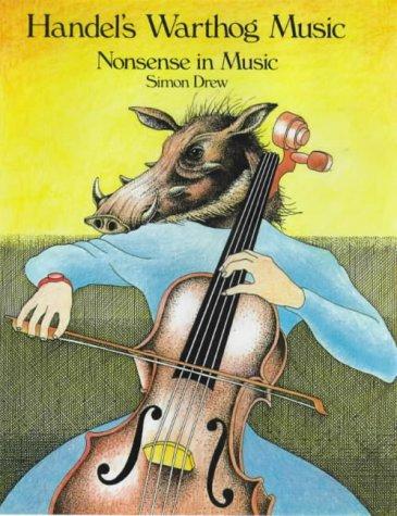 9781851491865: Handel's Warthog Music: Nonsense in Music
