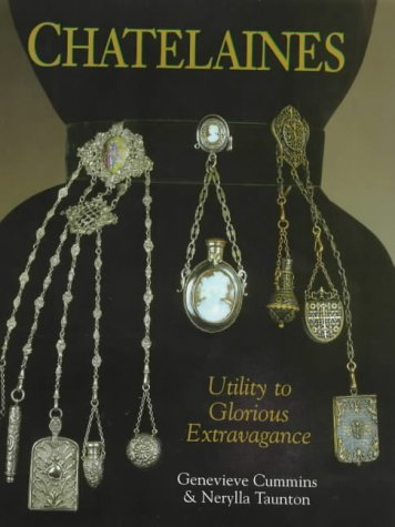 9781851492060: Chatelaines: Utility to Glorious Extravagance